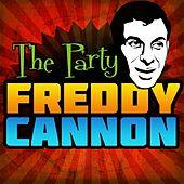 The Party by Freddy Cannon