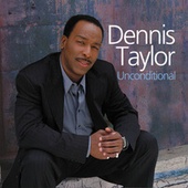 Unconditional by Dennis Taylor