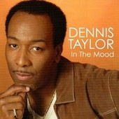 In The Mood by Dennis Taylor