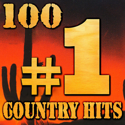 100 #1 Country Hits by Various Artists