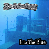 Into The Blue by The John Does