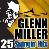 25 Swingin' Hits by Glenn Miller