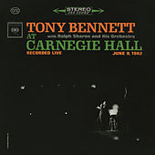 Tony Bennett At Carnegie Hall - The Complete Concert by Tony Bennett