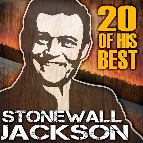 20 Of His Best by Stonewall Jackson