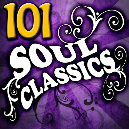 101 Soul Classics by Various Artists