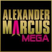 Mega by Alexander Marcus