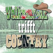 Volksmusik trifft Country by Various Artists