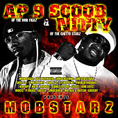 AP.9 & Scoob Nitty Presents: Mobstaz by AP9