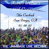 01-09-02 - The Casbah - San Diego, CA by Robert Walter's 20th Congress