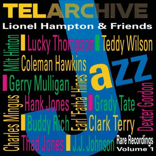 Lionel Hampton & Friends: Rare Recordings, Vol. 1 by Lionel Hampton
