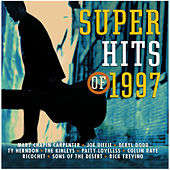 Super Hits Of 1997 by Various Artists