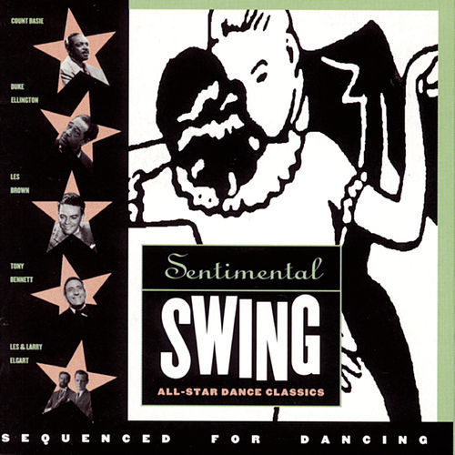 Sentimental Swing: All-Star Dance Classics by Various Artists