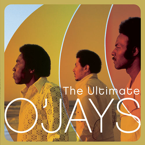 The Ultimate O'Jays by The O'Jays