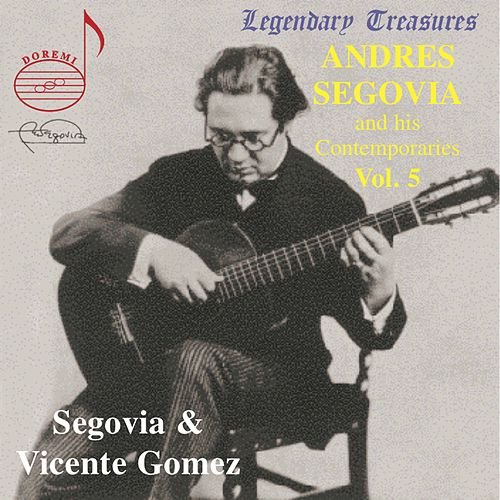Andres Segovia & His Contemporaries Vol. 5 by Various Artists