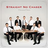 Christmas Cheers [Deluxe] by Straight No Chaser