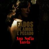 Fados de Amor e Pecado by Ana Sofia Varela
