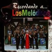 Recordando a Los Melódicos, Vol. 1 by Los Melódicos