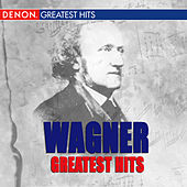 Wagner's Greatest Hits by Various Artists