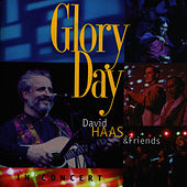 Glory Day by David Haas