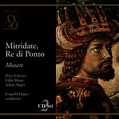 Mozart: Mitridate, Re di Ponto by Peter Schreier