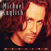 Healing: The Collection by Michael English