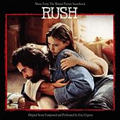 Music From The Motion Picture Soundtrack Rush by Eric Clapton