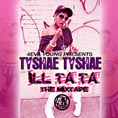 Ill Ta Ta The Mixtape by Various Artists
