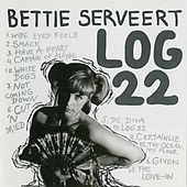 Log 22 by Bettie Serveert