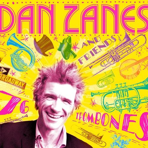 76 Trombones by Dan Zanes