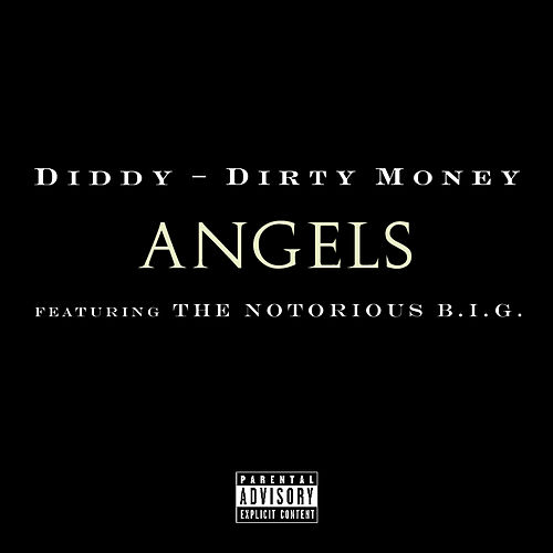 Angels (featuring The Notorious B.I.G.) by Puff Daddy