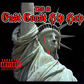 This Is East Coast Hip Hop by Various Artists