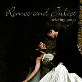 Romeo & Juliet - Relaxing Songs by Music-Themes