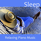 Sleep - Relaxing Piano Music by Music-Themes