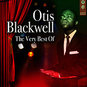 The Very Best Of by Otis Blackwell