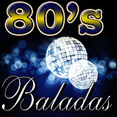 80'S Baladas by The Eighty Group