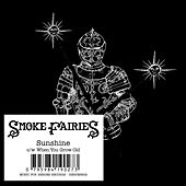 Sunshine by Smoke Fairies
