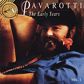 The Early Years by Luciano Pavarotti