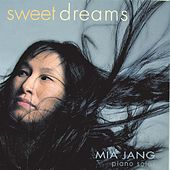 Sweet Dreams by Mia Jang