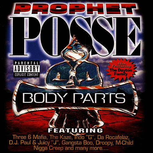 Body Parts by Prophet Posse