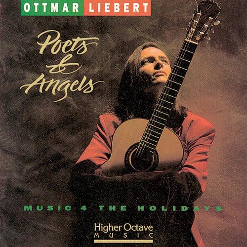 Poets & Angels by Ottmar Liebert