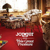 This Great Pressure by Jogger