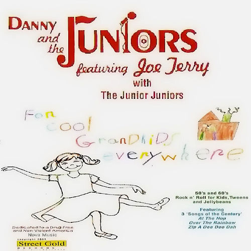 For Cool Grandkids Everywhere by Danny and the Juniors