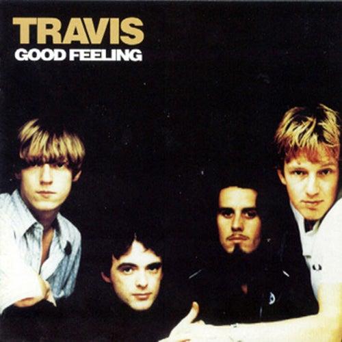 Good Feeling by Travis