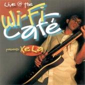 Wifi Café Presents: XeLa by Xela