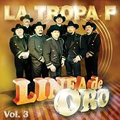 Linea De Oro Vol. 3 by La Tropa F
