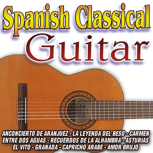 Spanish Classical Guitar by Various Artists