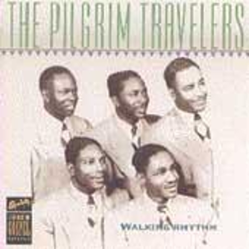 Walking Rhythm by The Pilgrim Travelers