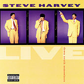 Live...Down South Somewhere by Steve Harvey