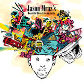 Jason Mraz's Beautiful Mess: Live On Earth von Jason Mraz