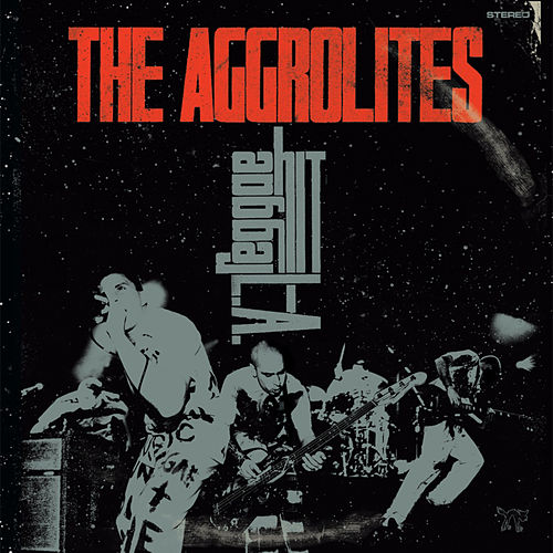 Reggae Hit L.A. by The Aggrolites